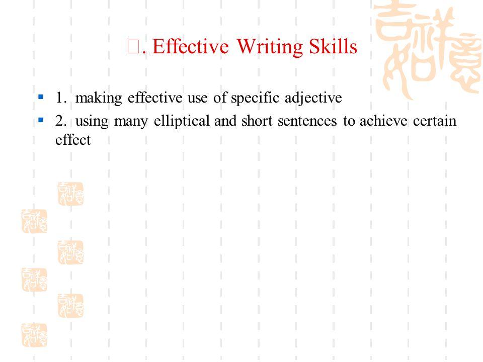 Ⅳ. Effective Writing Skills