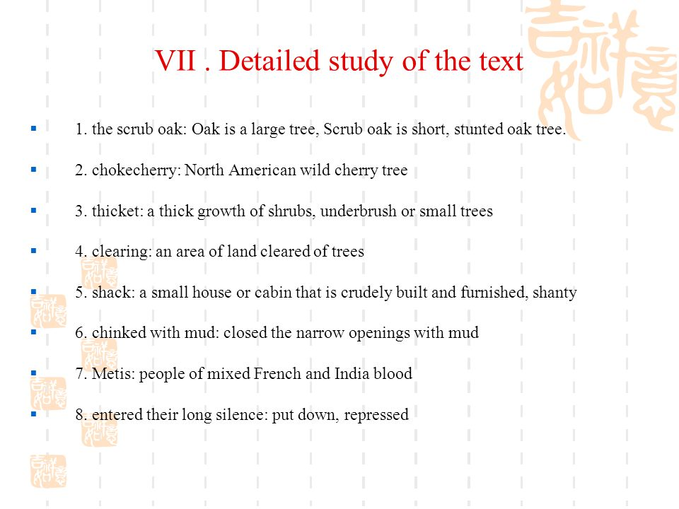 VII . Detailed study of the text