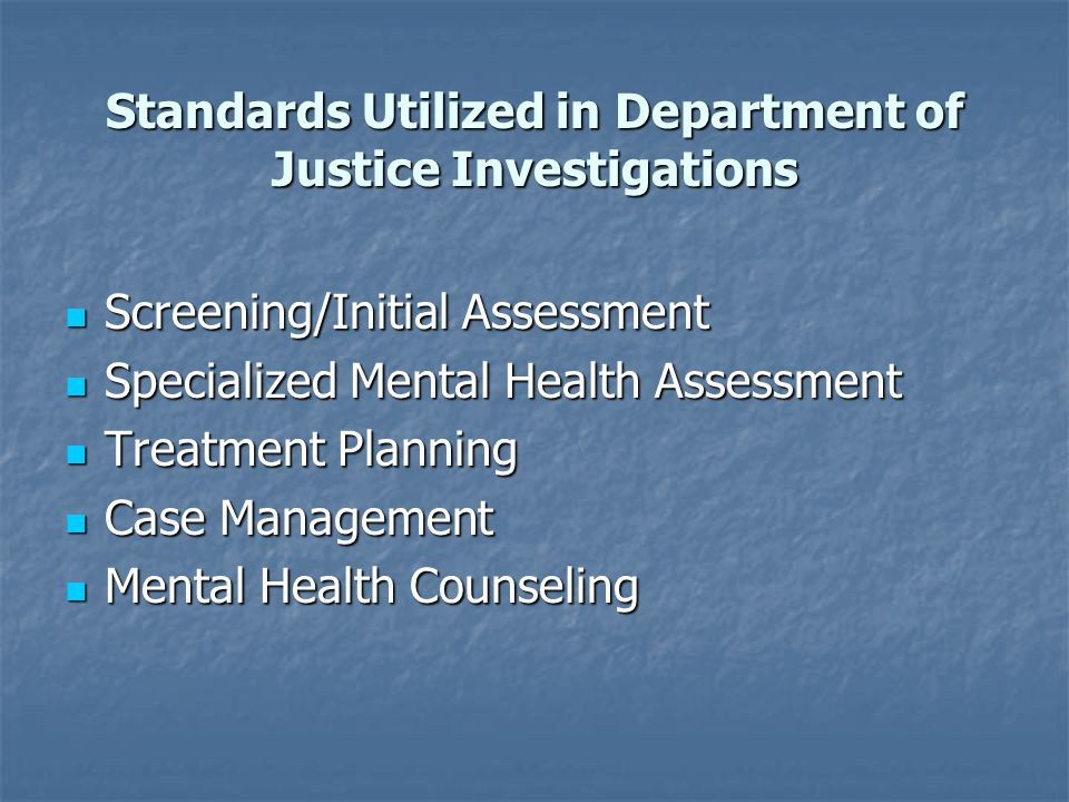 Standards Utilized in Department of Justice Investigations