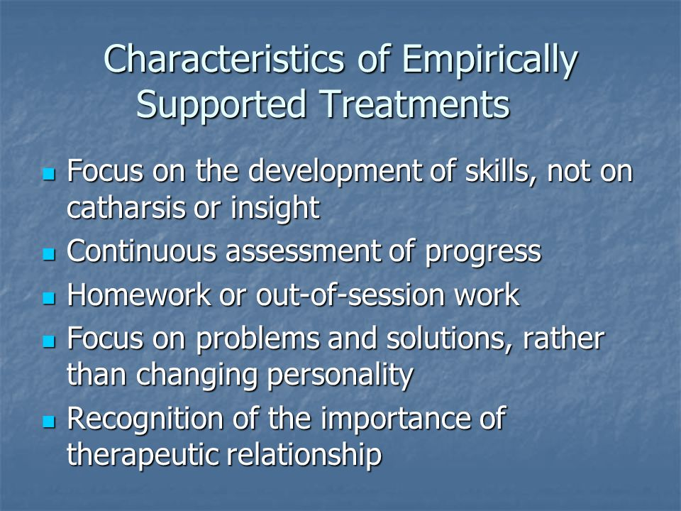 Characteristics of Empirically Supported Treatments