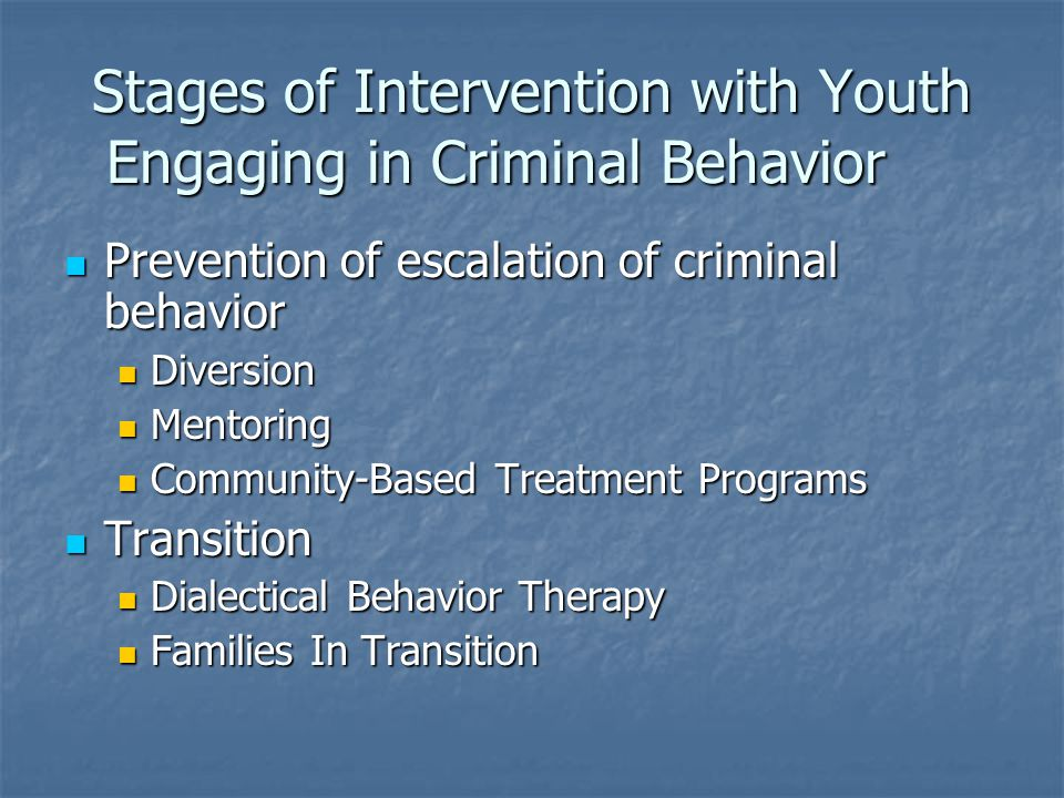 Stages of Intervention with Youth Engaging in Criminal Behavior