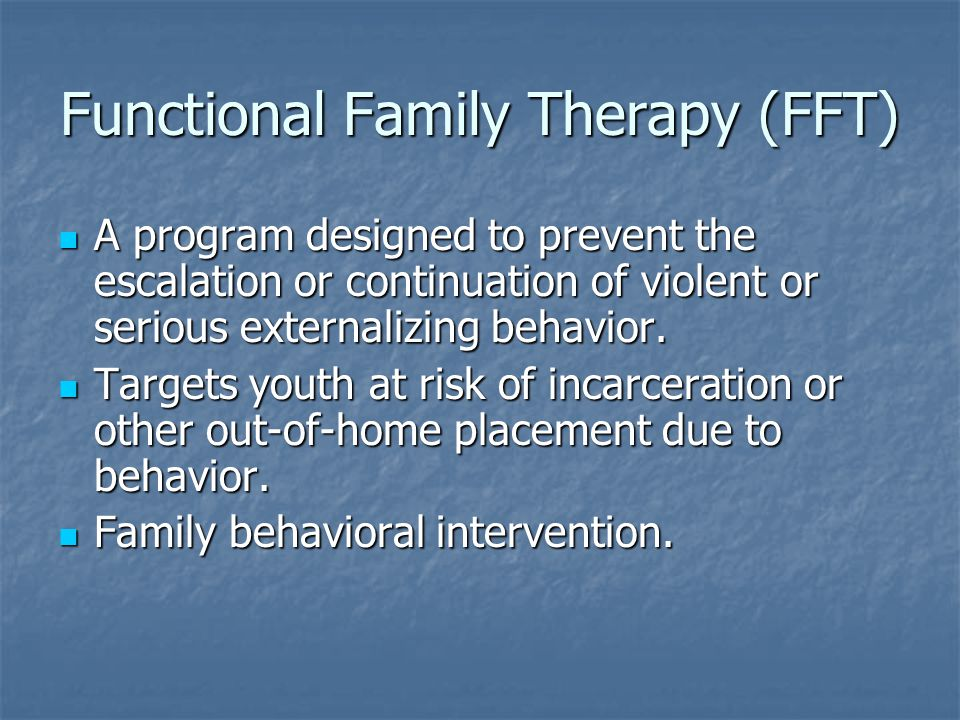 Functional Family Therapy (FFT)