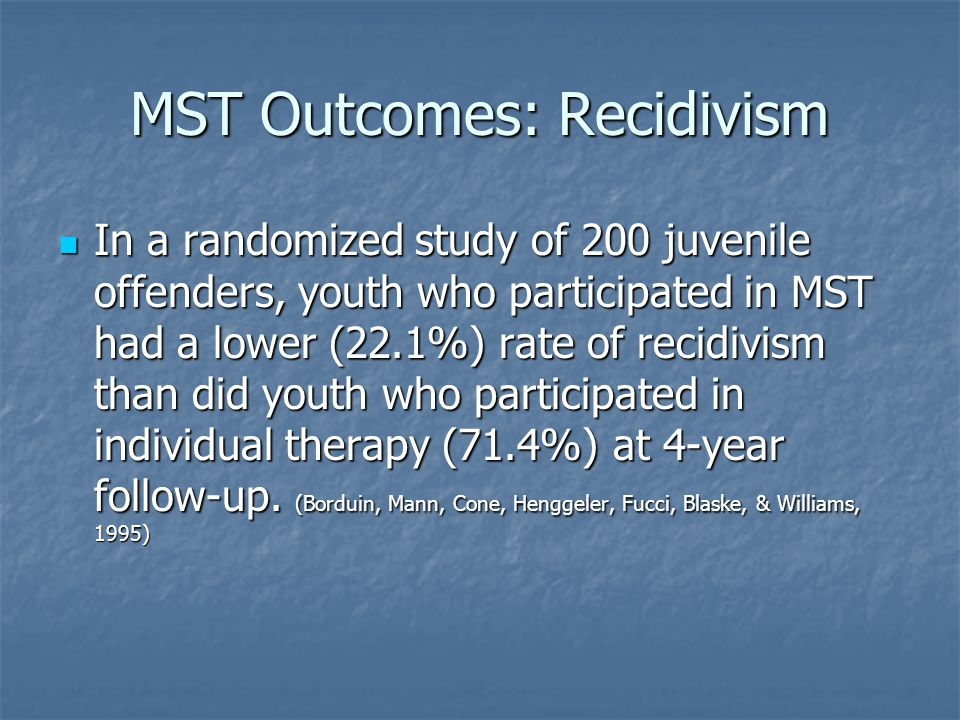 MST Outcomes: Recidivism