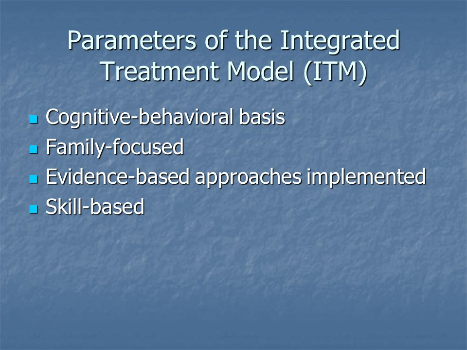 Parameters of the Integrated Treatment Model (ITM)