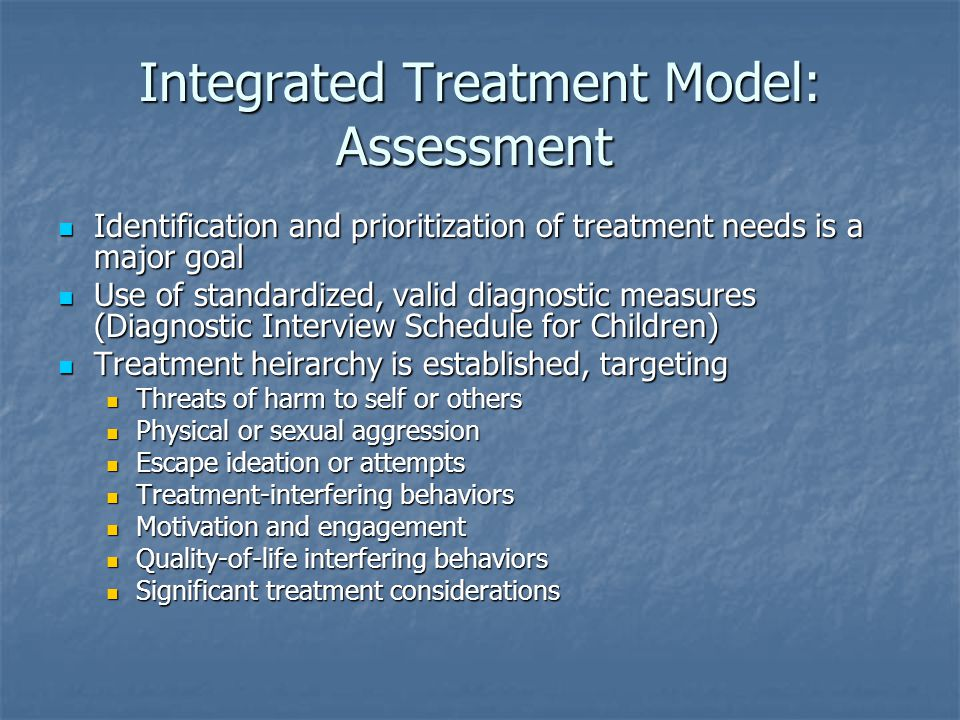 Integrated Treatment Model: Assessment