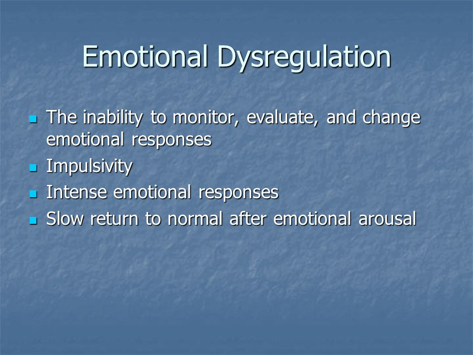 Emotional Dysregulation