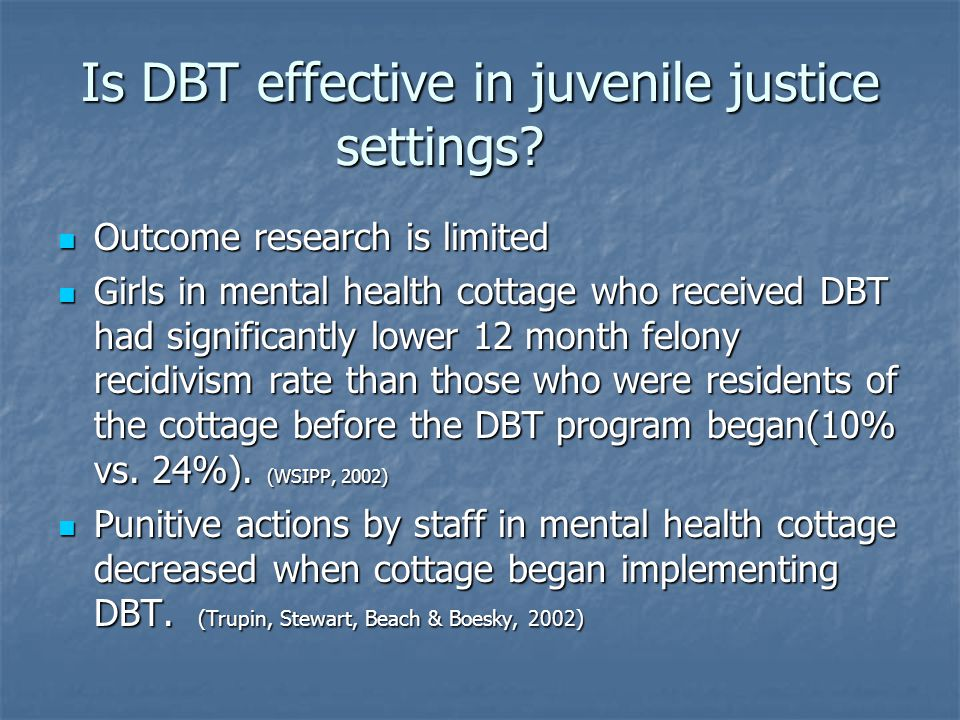 Is DBT effective in juvenile justice settings