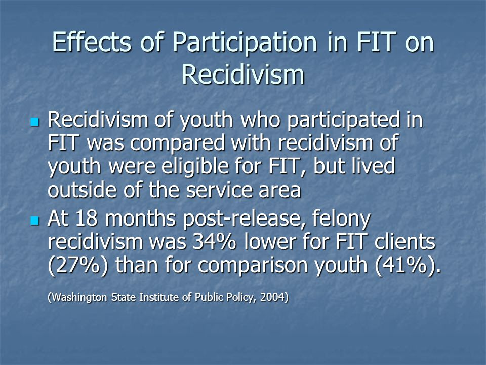 Effects of Participation in FIT on Recidivism