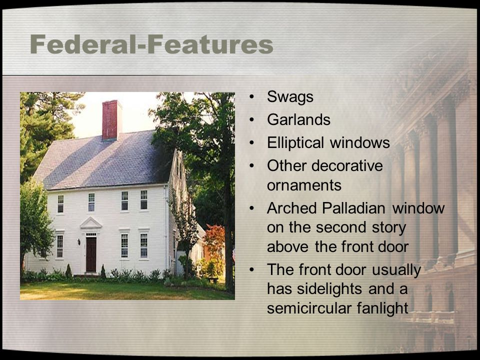 Federal-Features Swags Garlands Elliptical windows