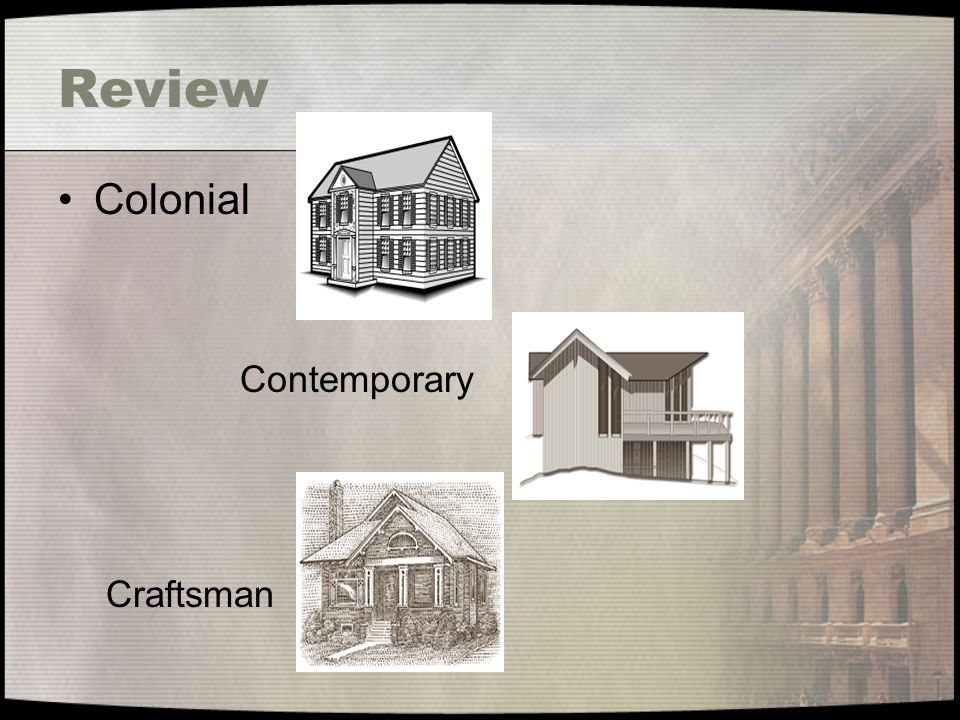 Review Colonial Contemporary Craftsman