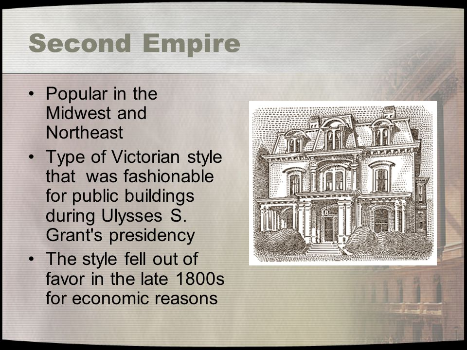 Second Empire Popular in the Midwest and Northeast