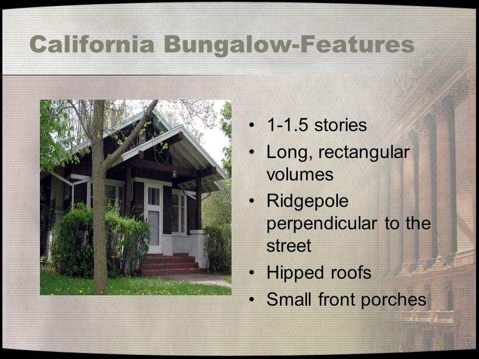 California Bungalow-Features
