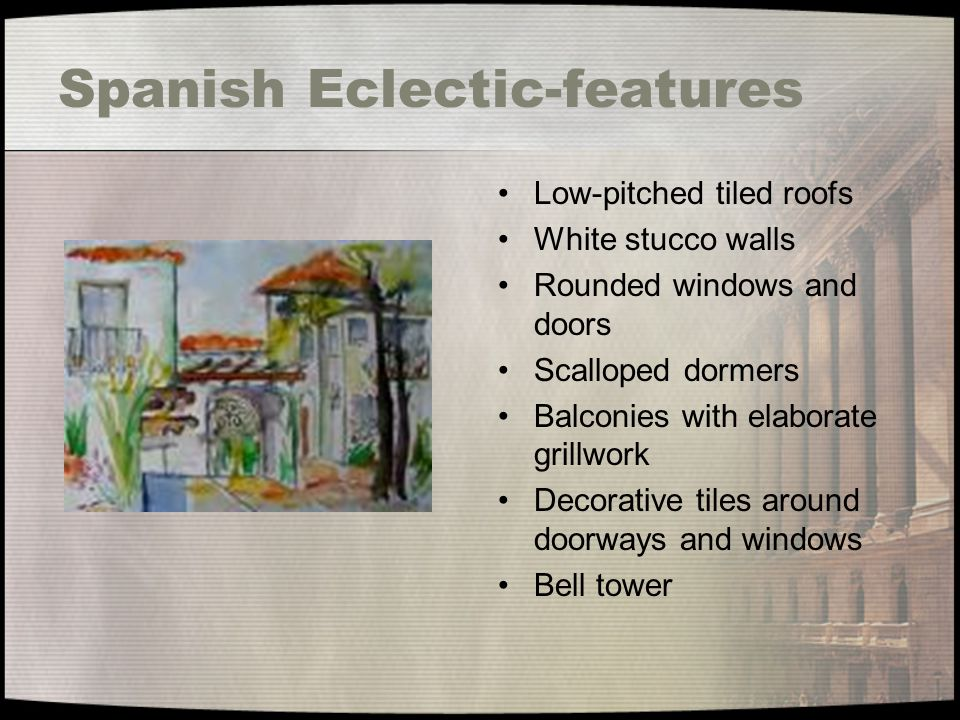 Spanish Eclectic-features