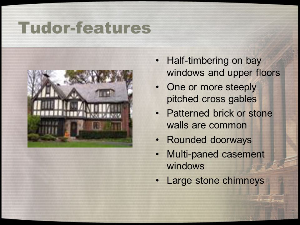 Tudor-features Half-timbering on bay windows and upper floors