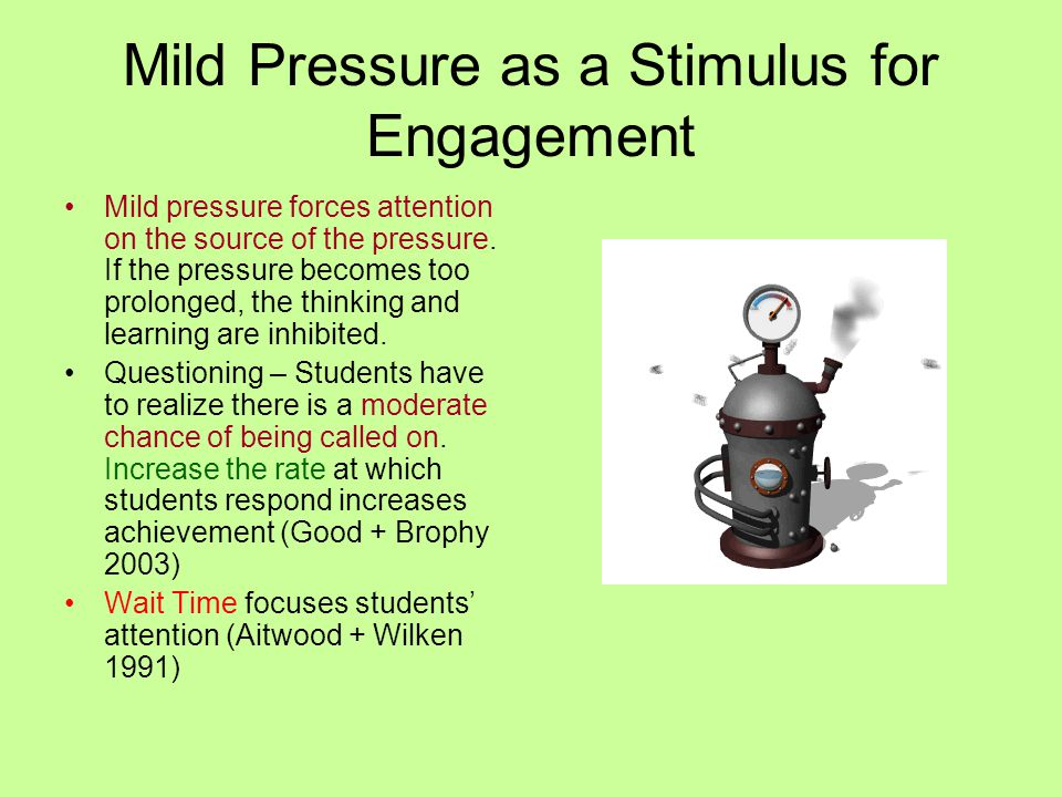 Mild Pressure as a Stimulus for Engagement
