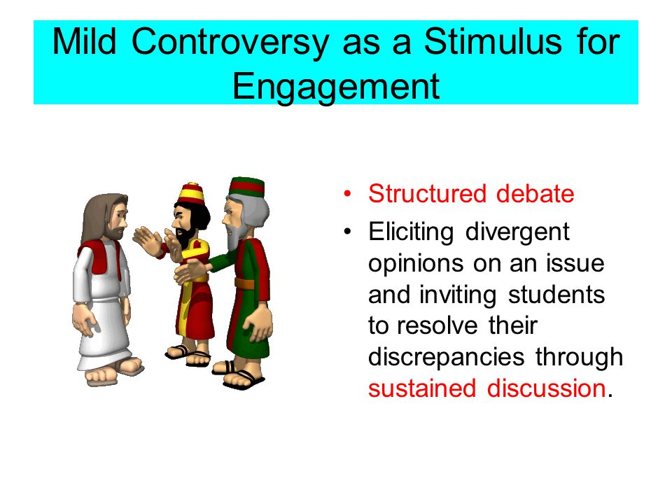 Mild Controversy as a Stimulus for Engagement
