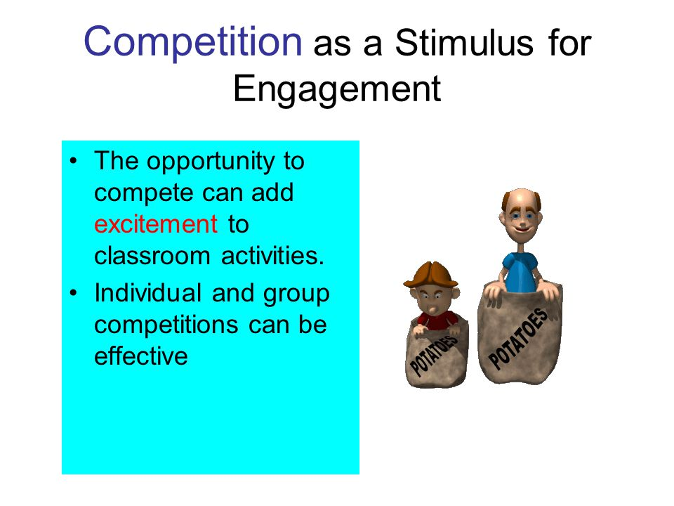 Competition as a Stimulus for Engagement