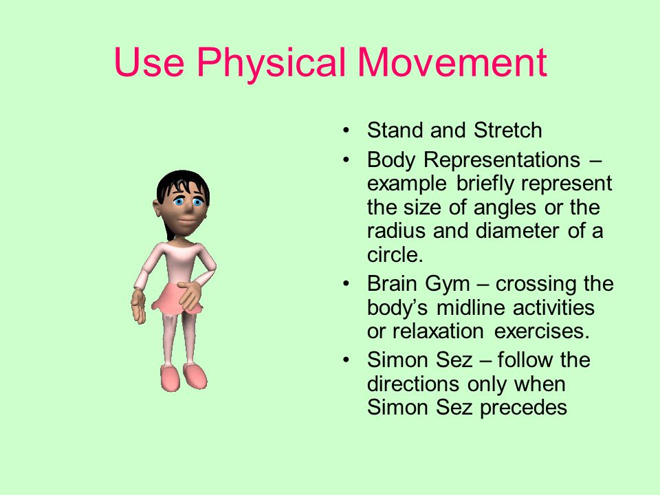 Use Physical Movement Stand and Stretch