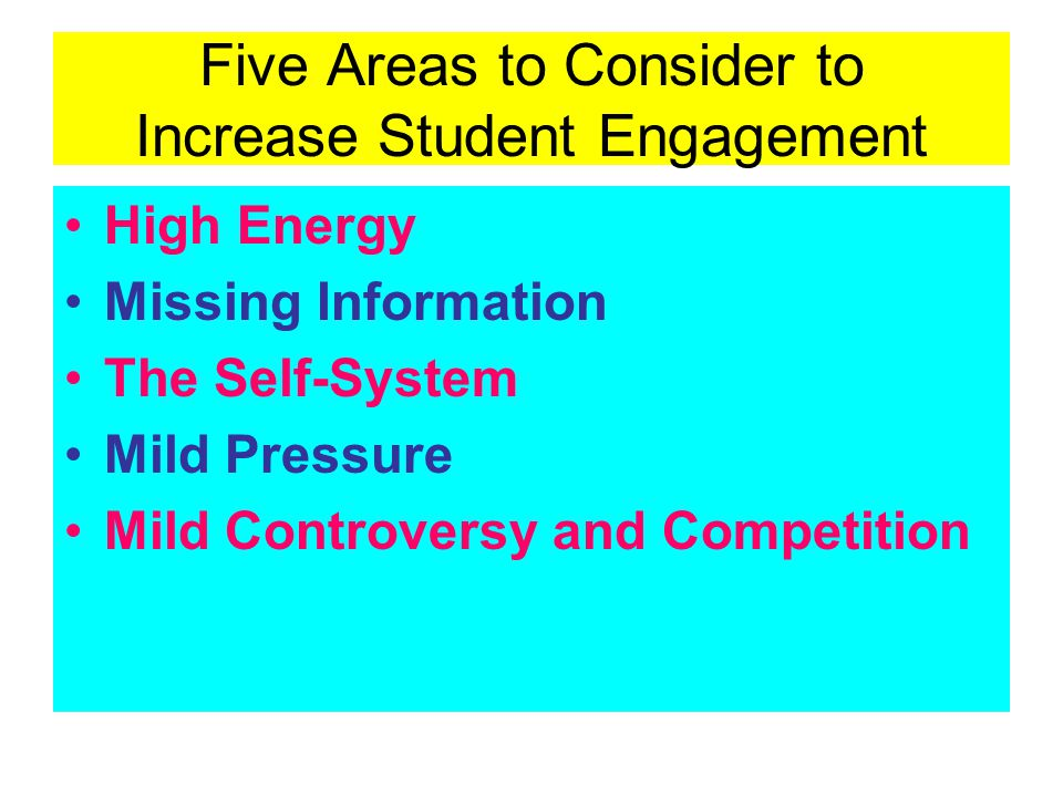 Five Areas to Consider to Increase Student Engagement