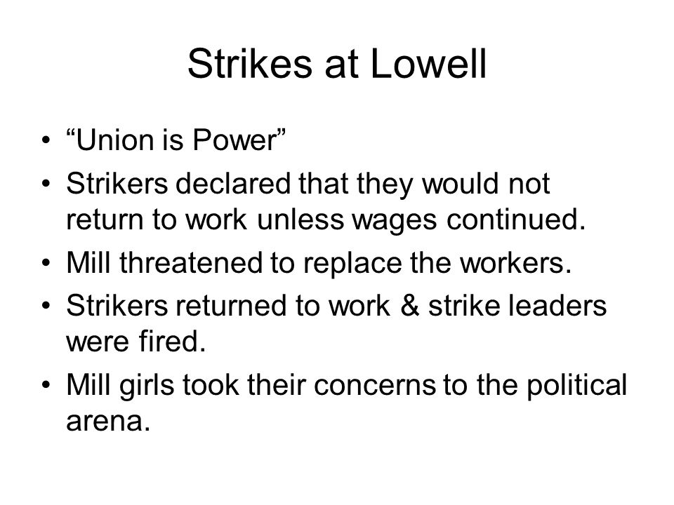 Strikes at Lowell Union is Power