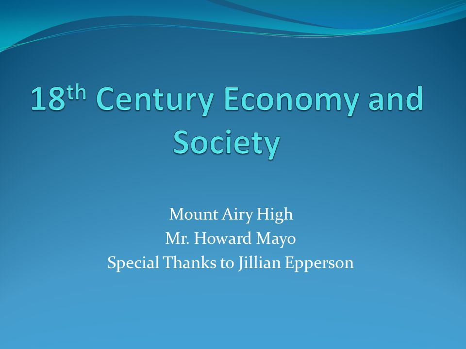 18th Century Economy and Society