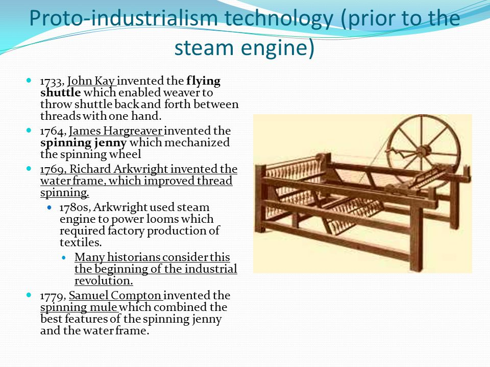 Proto-industrialism technology (prior to the steam engine)