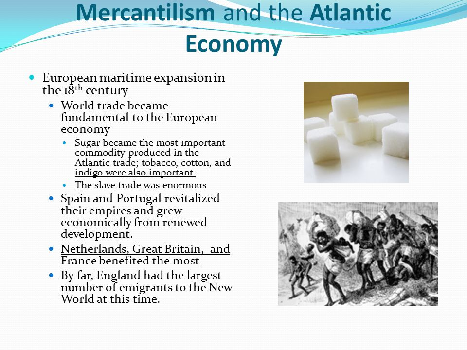 Mercantilism and the Atlantic Economy