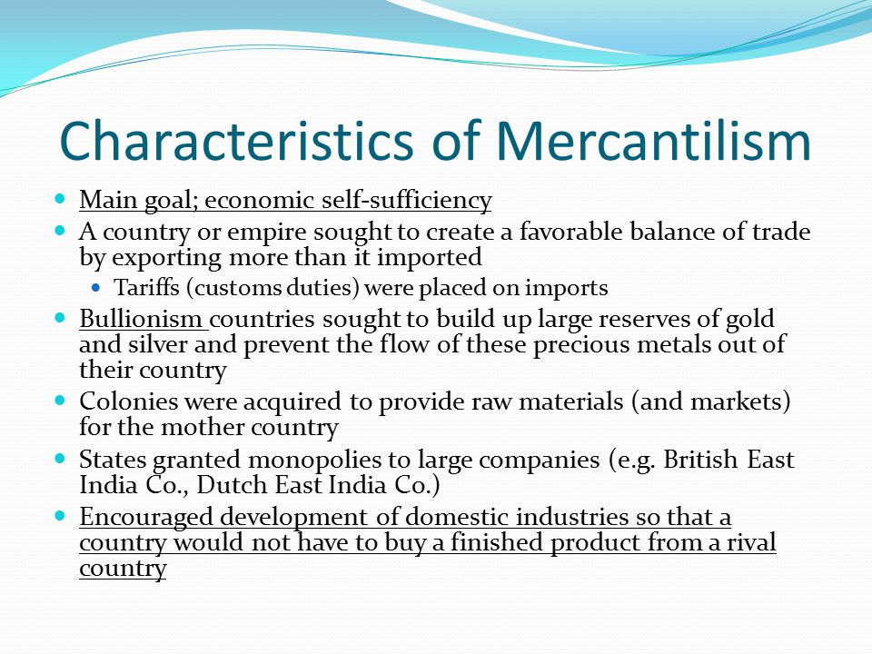 Characteristics of Mercantilism