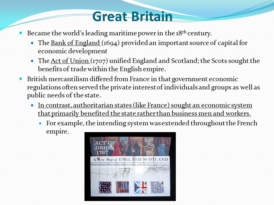 Great Britain Became the world's leading maritime power in the 18th century.