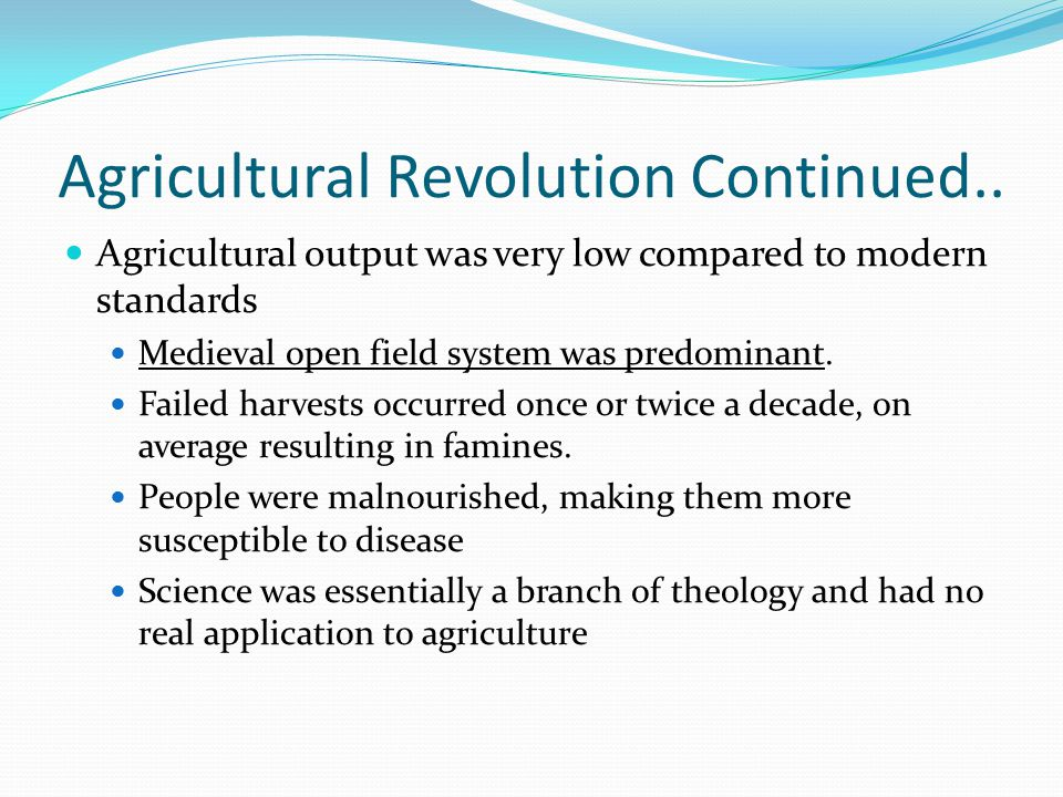 Agricultural Revolution Continued..
