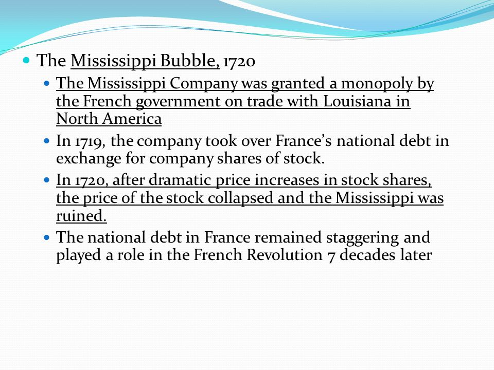 The Mississippi Bubble, 1720