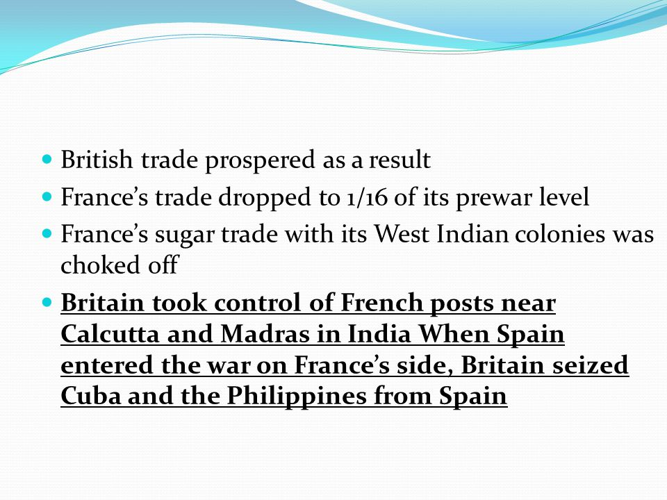 British trade prospered as a result