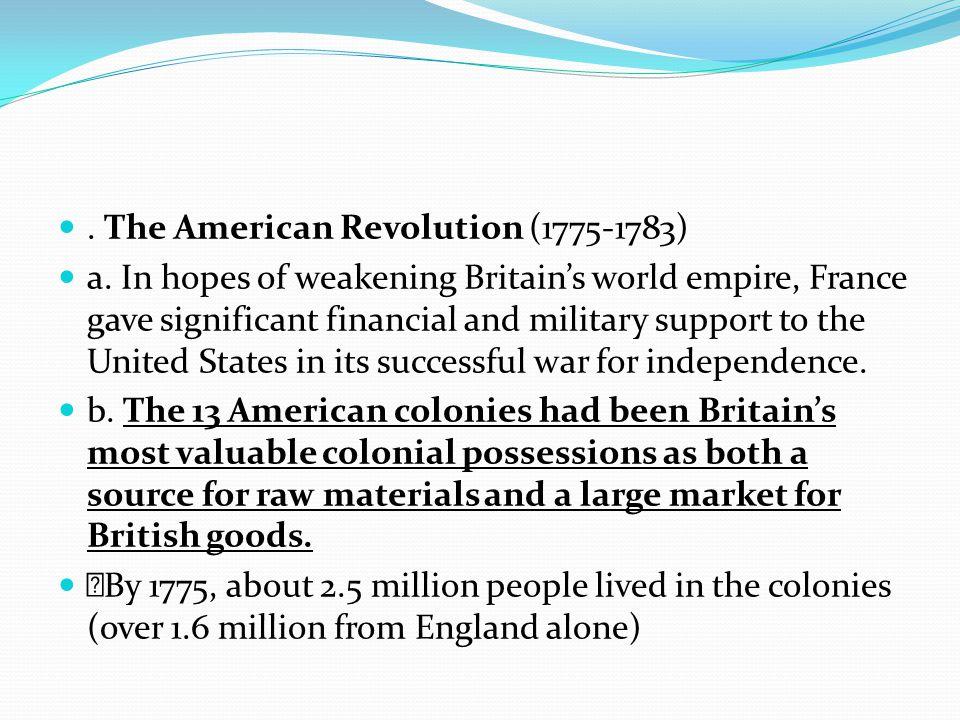 . The American Revolution (1775-1783)