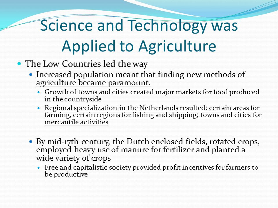 Science and Technology was Applied to Agriculture