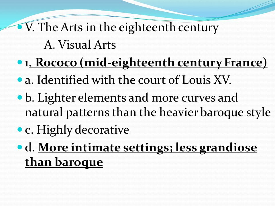 V. The Arts in the eighteenth century