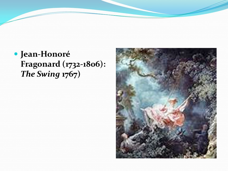 Jean-Honoré Fragonard (1732-1806): The Swing 1767)