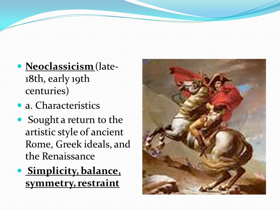 Neoclassicism (late-18th, early 19th centuries)