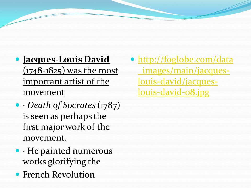 Jacques-Louis David (1748-1825) was the most important artist of the movement