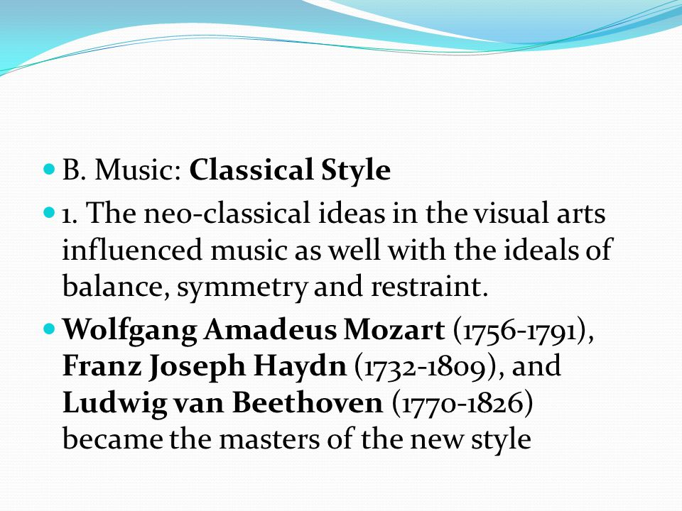 B. Music: Classical Style