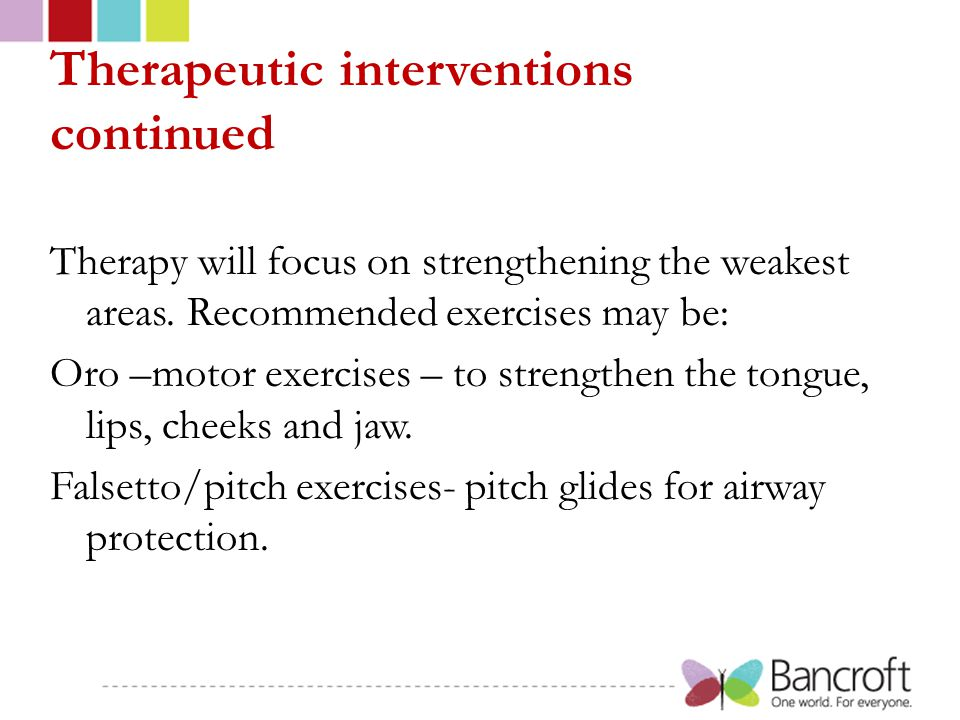 Therapeutic interventions continued