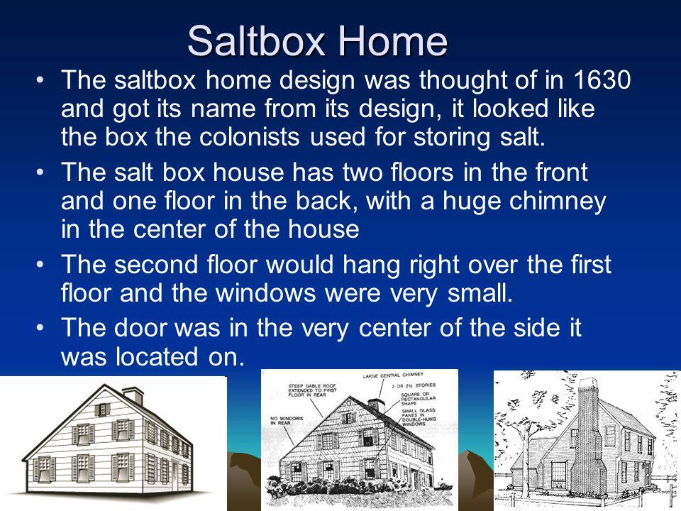 Saltbox Home