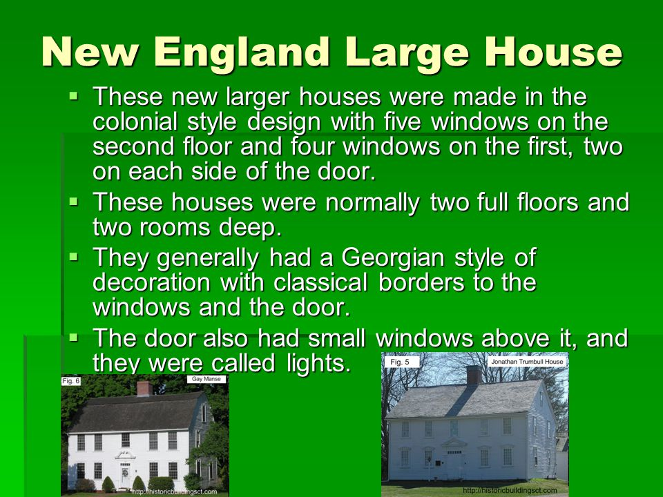 New England Large House