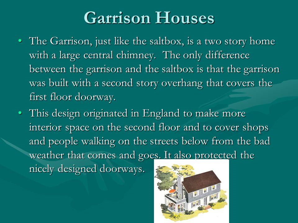 Garrison Houses