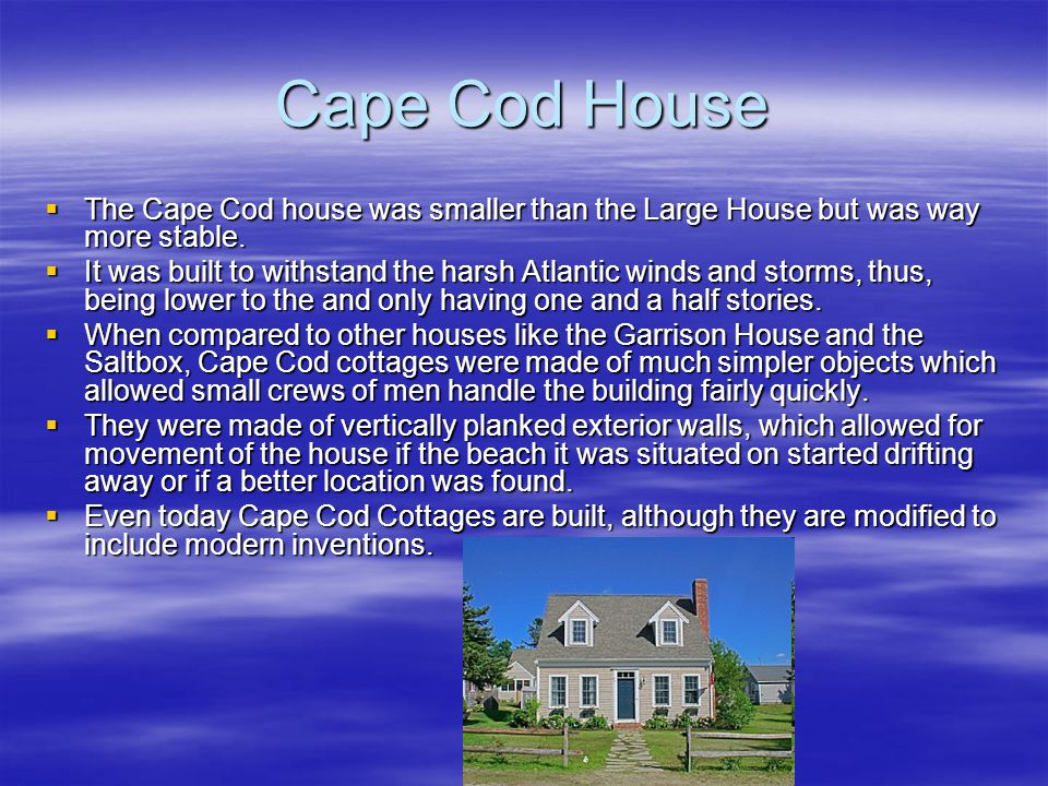 Cape Cod House The Cape Cod house was smaller than the Large House but was way more stable.