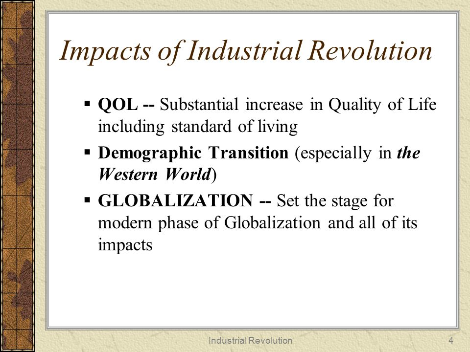 Impacts of Industrial Revolution
