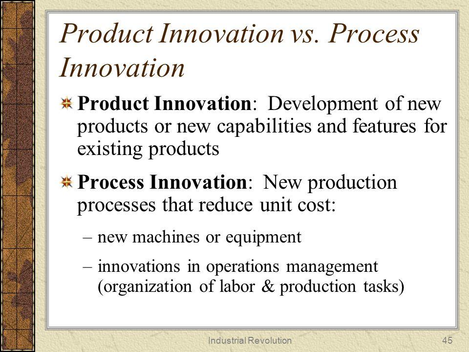 Product Innovation vs. Process Innovation