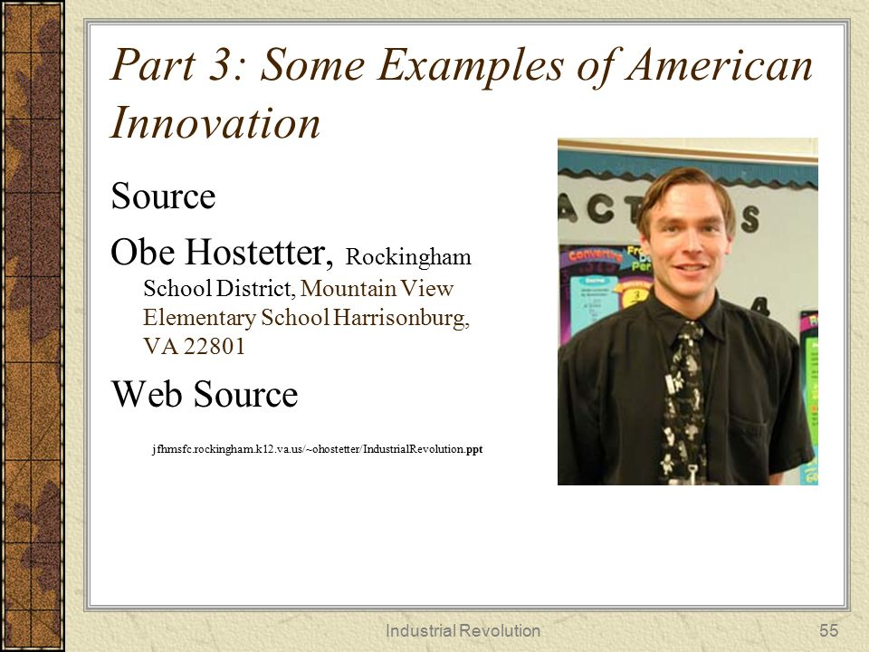 Part 3: Some Examples of American Innovation