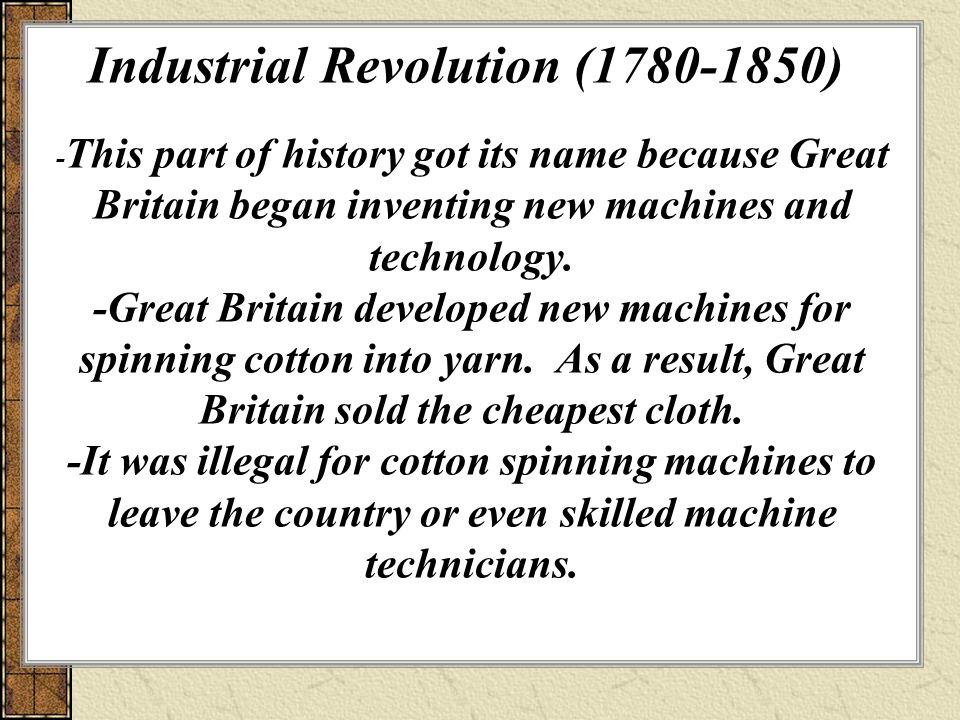 Industrial Revolution (1780-1850)