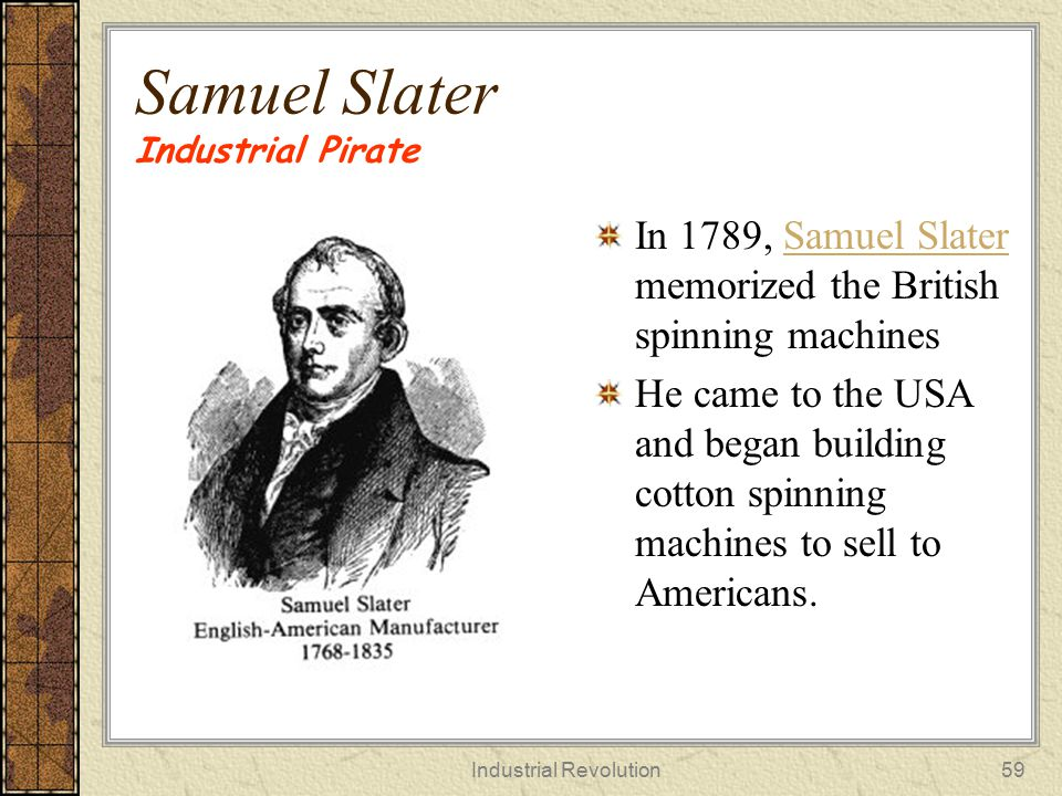 Samuel Slater Industrial Pirate