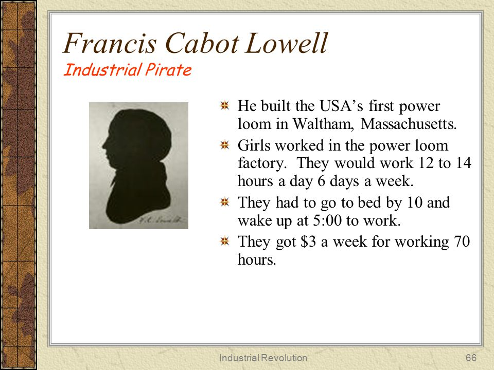 Francis Cabot Lowell Industrial Pirate
